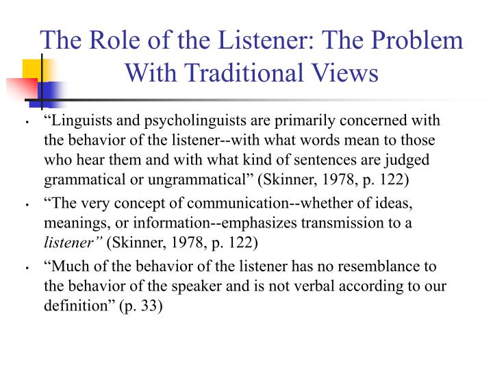 The role of the listener the problem with traditional views3