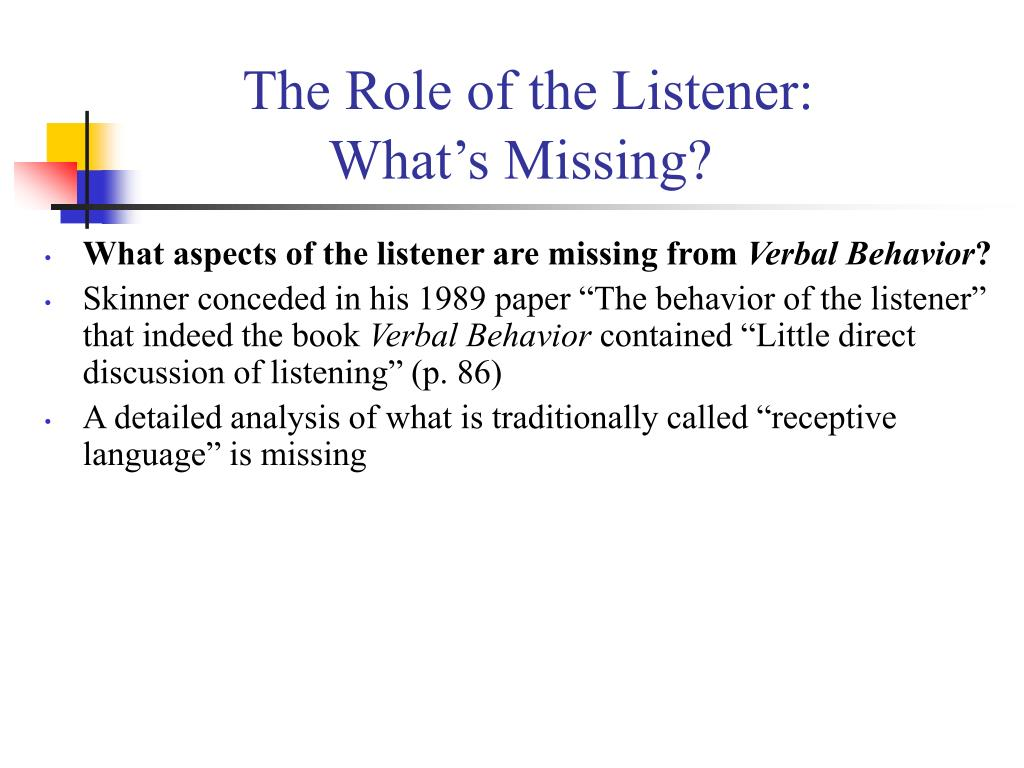 The Role of the Listener: