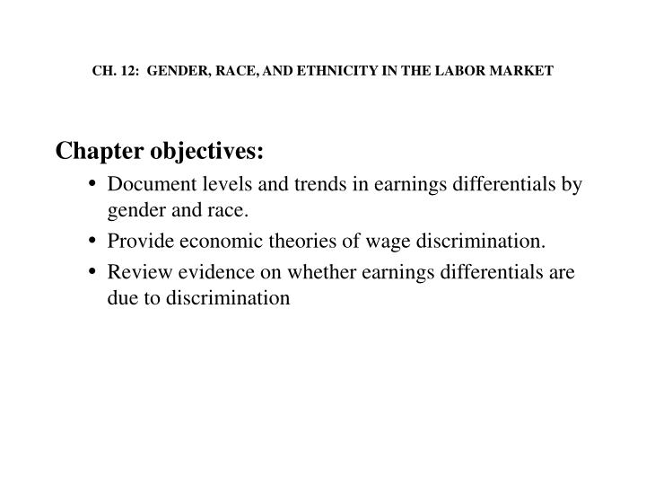 Ch 12 gender race and ethnicity in the labor market