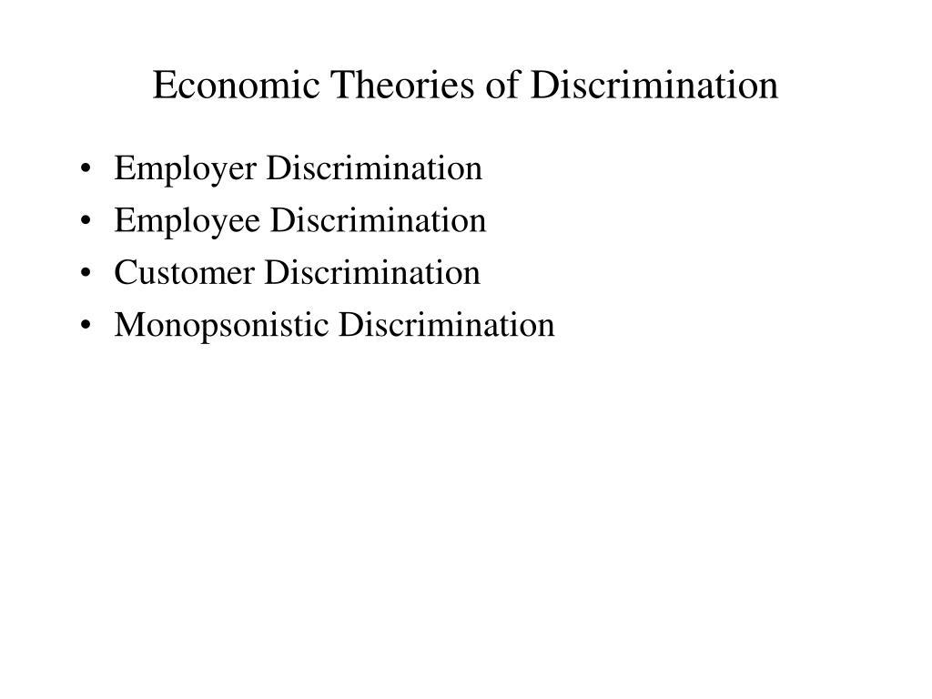 Economic Theories of Discrimination
