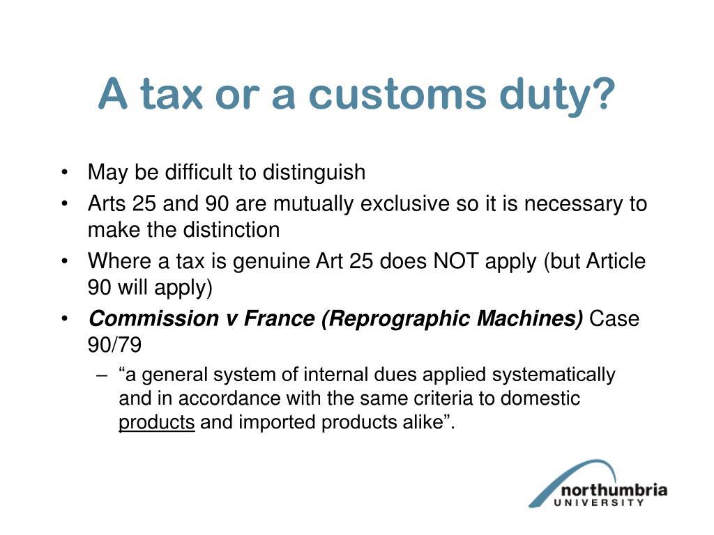 A tax or a customs duty?