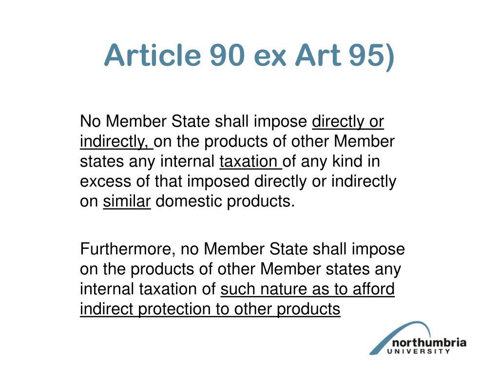 Article 90 ex Art 95)