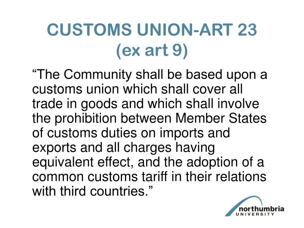 CUSTOMS UNION-ART 23