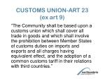 customs union art 23 ex art 9