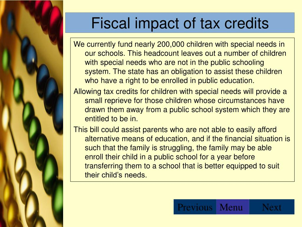 Fiscal impact of tax credits