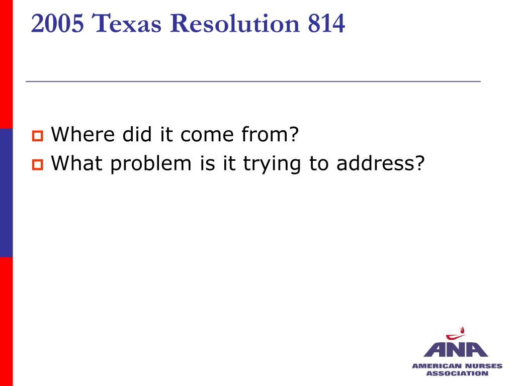 2005 Texas Resolution 814