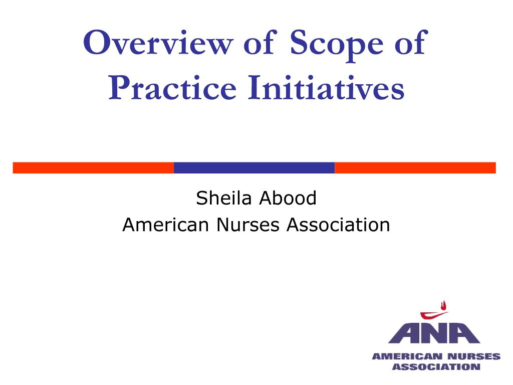 Overview of Scope of Practice Initiatives