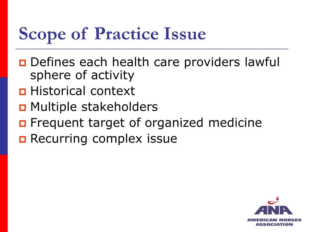 Scope of Practice Issue