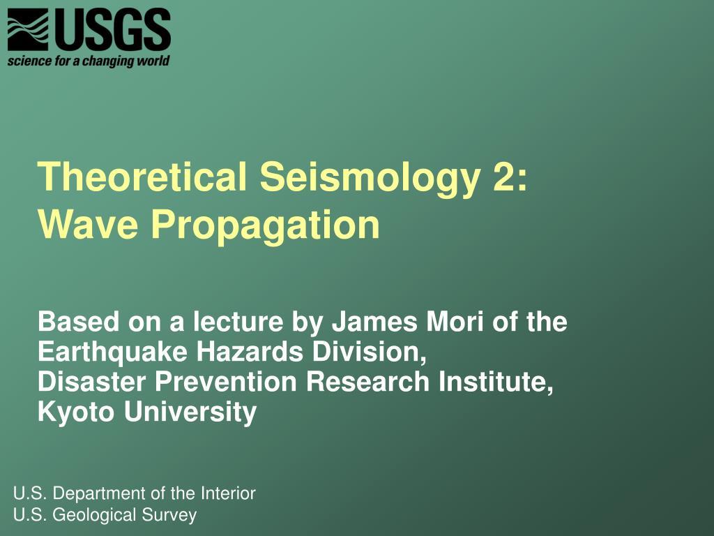 Theoretical Seismology 2: