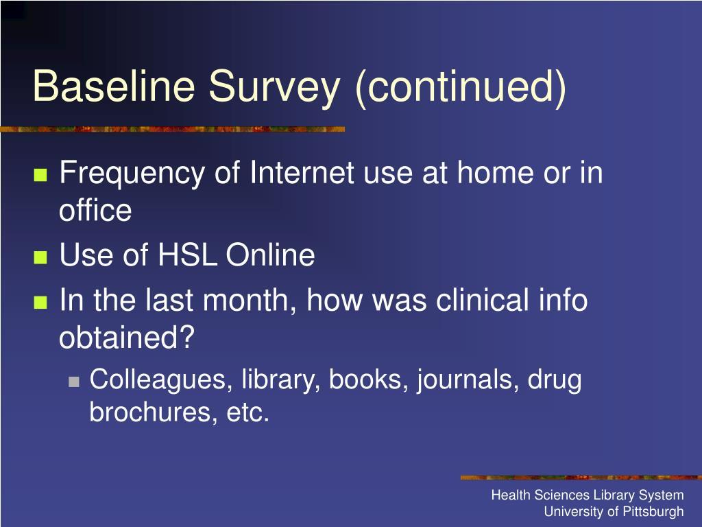 Baseline Survey (continued)