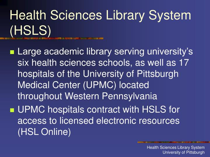 Health sciences library system hsls