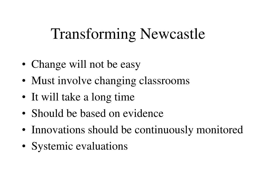 Transforming Newcastle