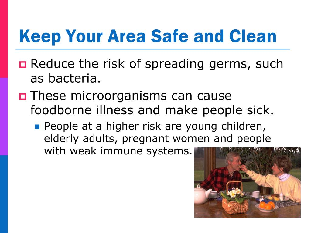 Keep Your Area Safe and Clean