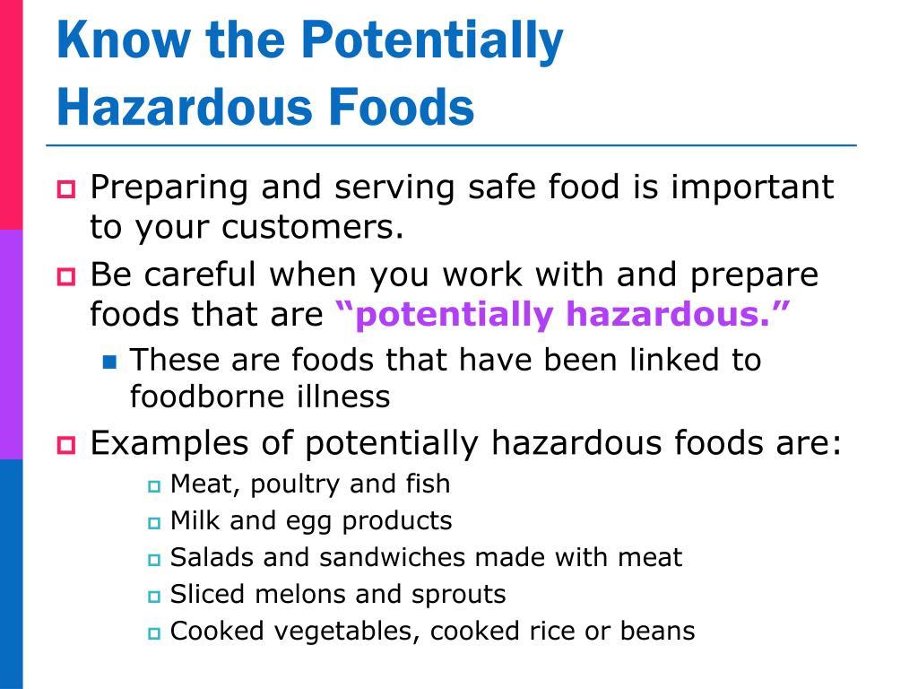 Know the Potentially Hazardous Foods