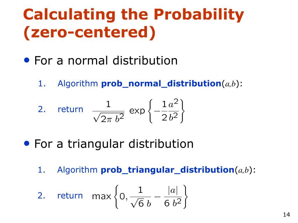 Calculating the Probability (zero-centered)