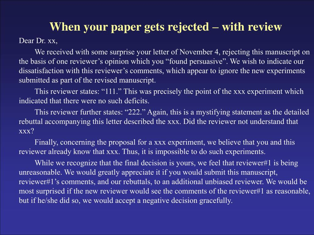 When your paper gets rejected – with review