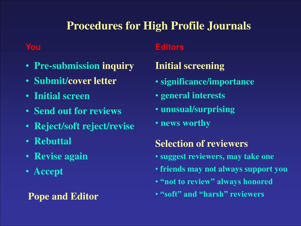 Procedures for High Profile Journals