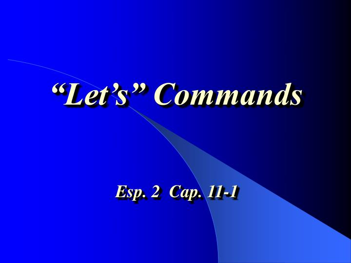 Let s commands l.jpg