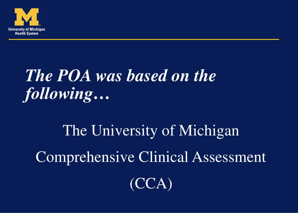 The POA was based on the following…