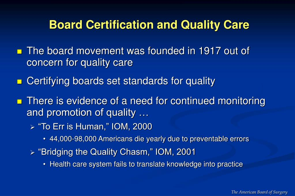 Board Certification and Quality Care