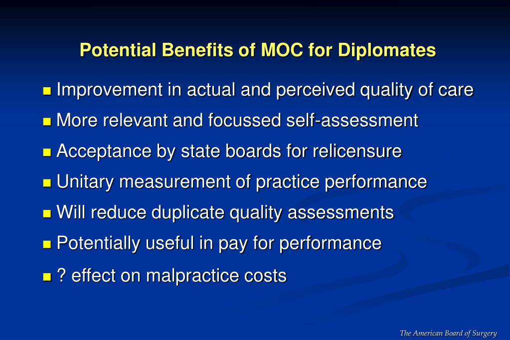 Potential Benefits of MOC for Diplomates