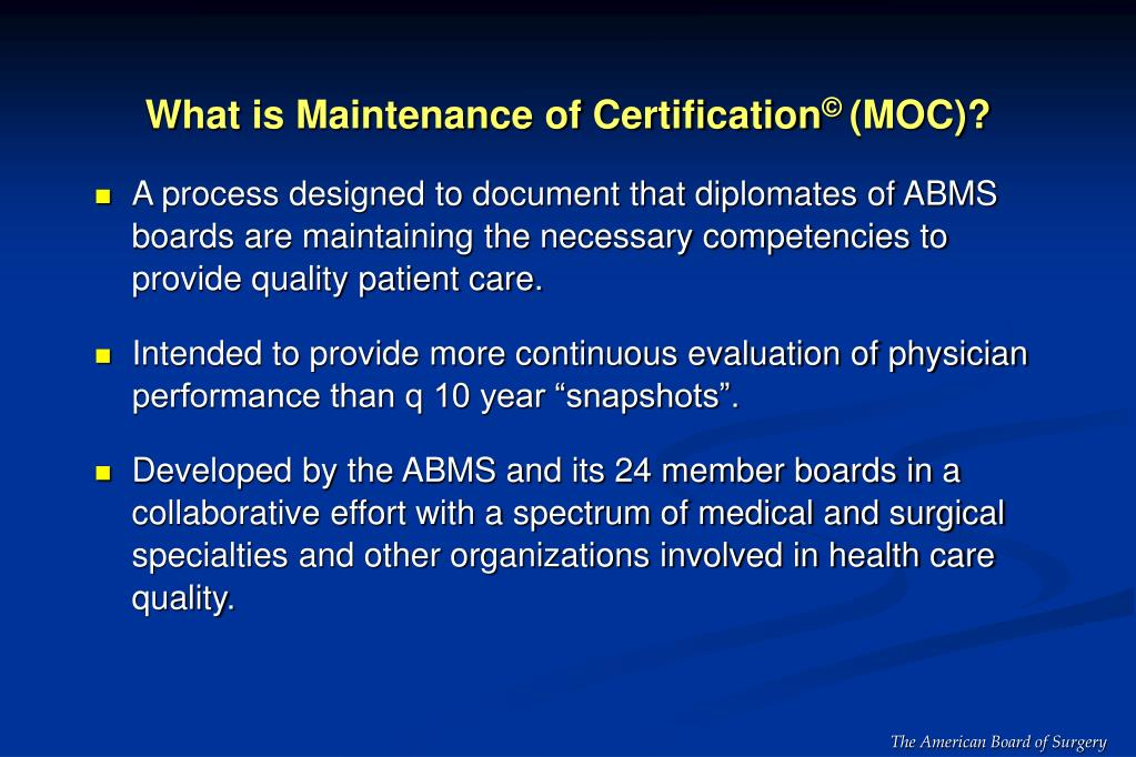 What is Maintenance of Certification