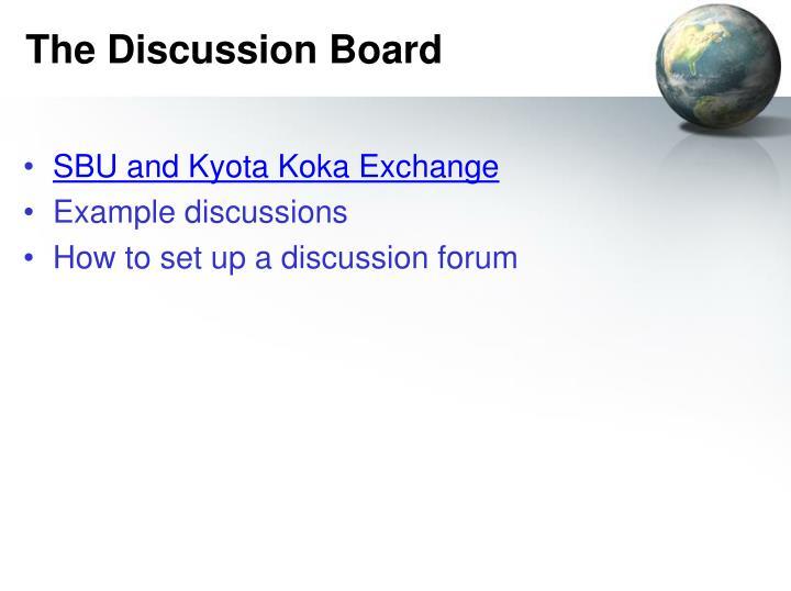The Discussion Board