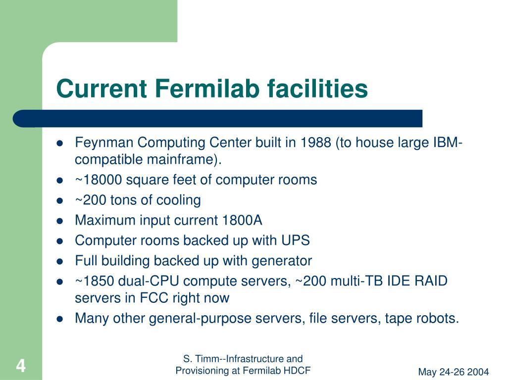 Current Fermilab facilities