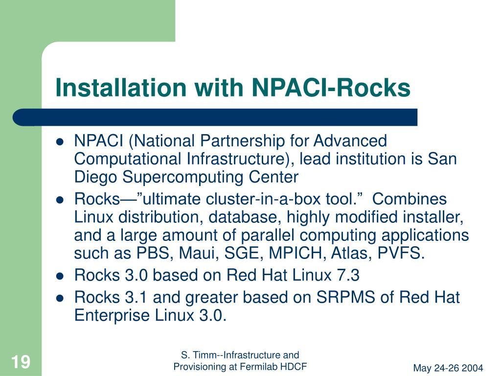Installation with NPACI-Rocks