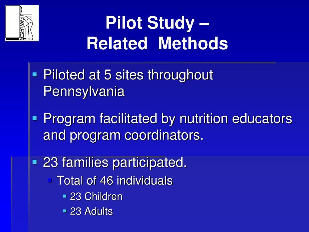 Pilot Study –
