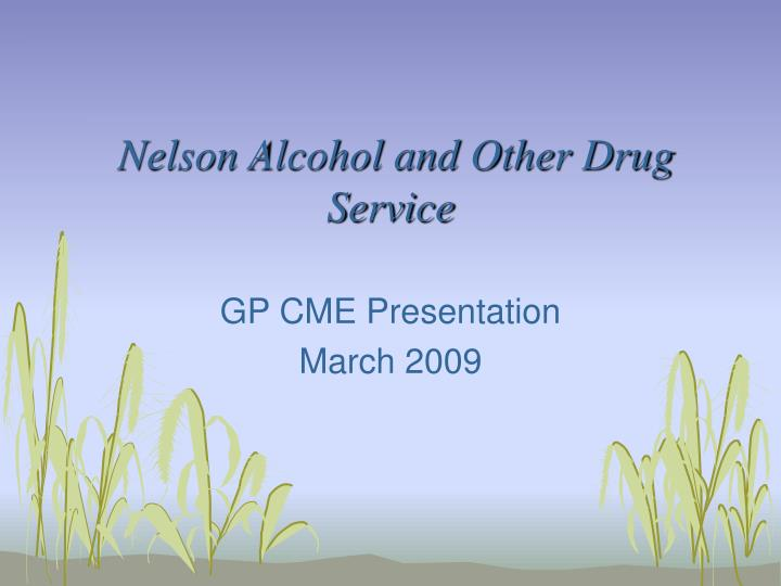 Nelson alcohol and other drug service