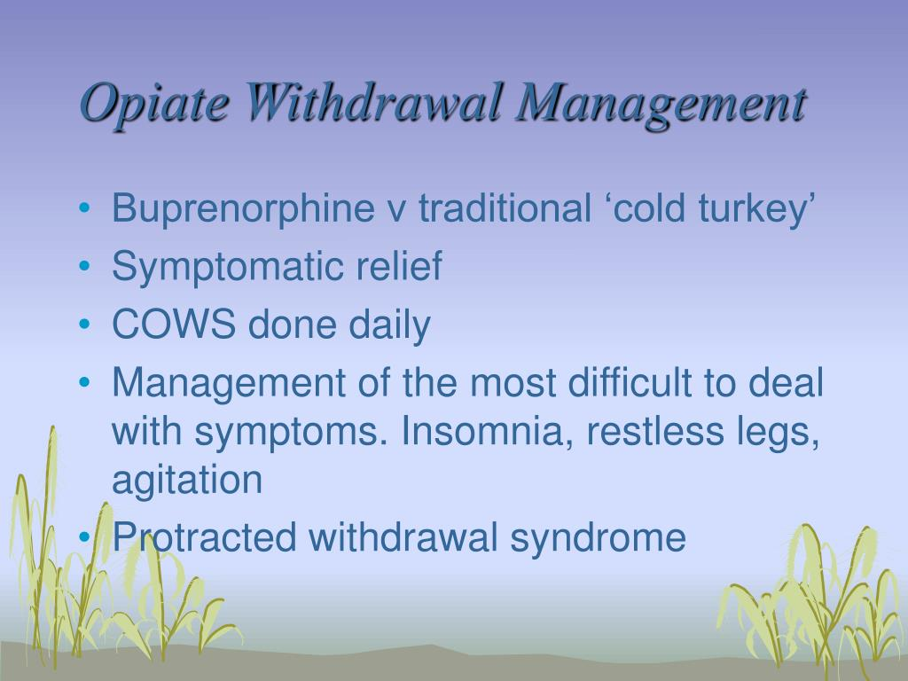Opiate Withdrawal Management