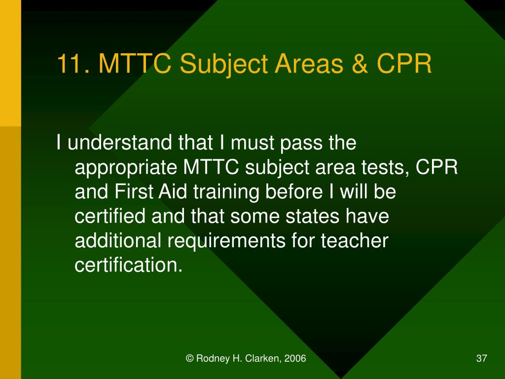 11. MTTC Subject Areas & CPR