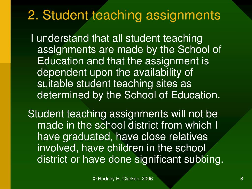 2. Student teaching assignments