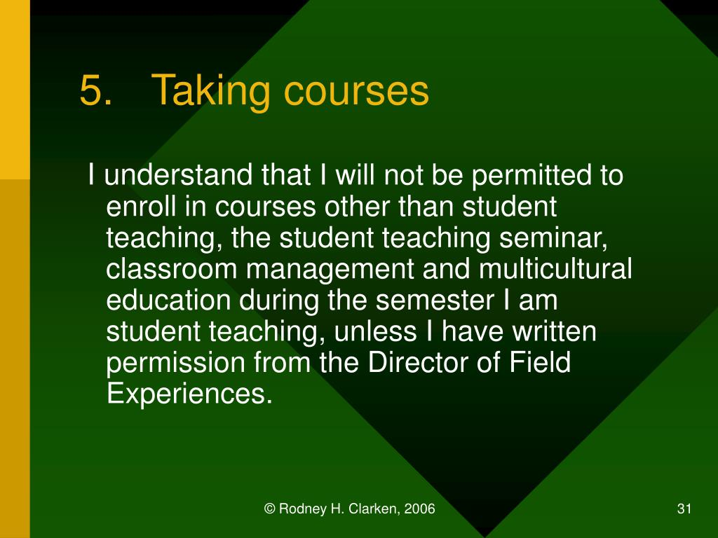 5.	Taking courses