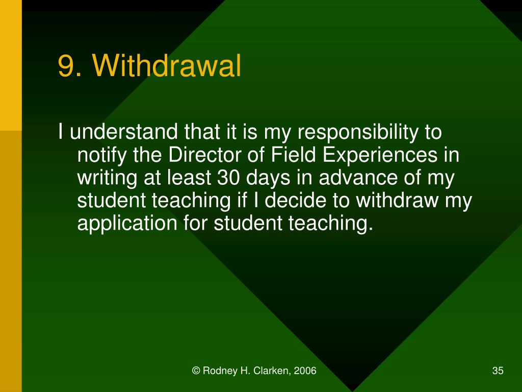 9. Withdrawal