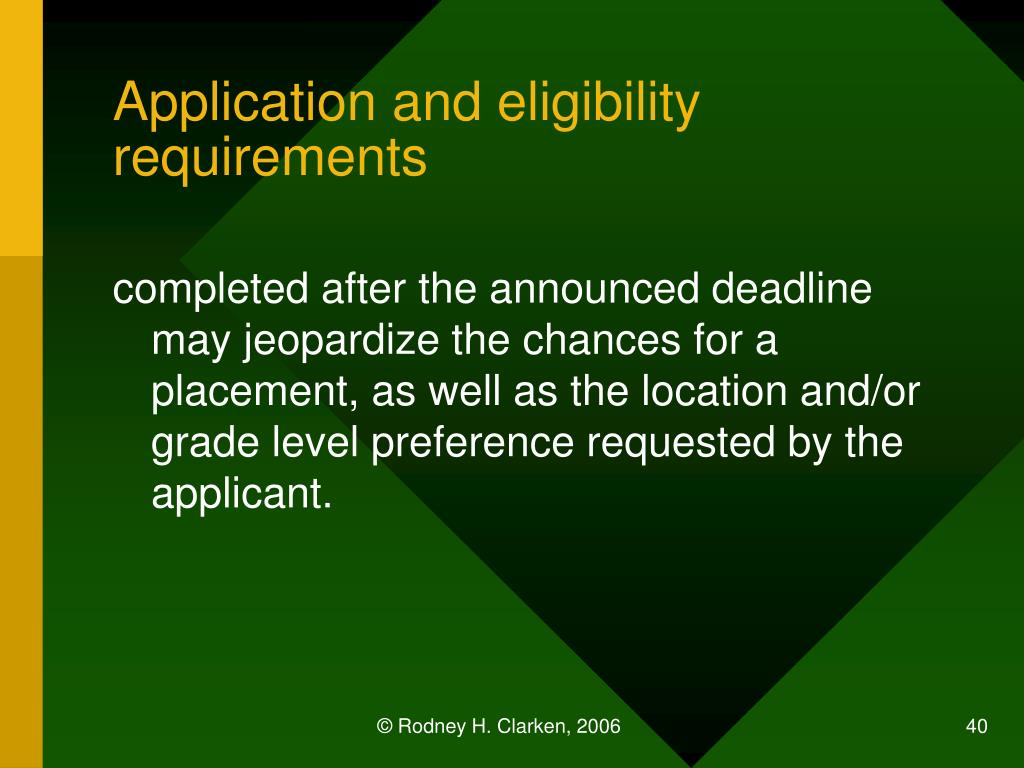 Application and eligibility requirements