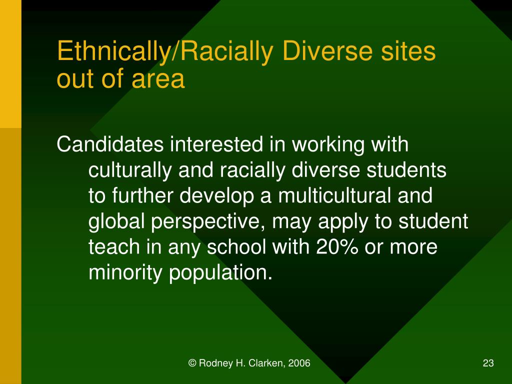 Ethnically/Racially Diverse sites out of area