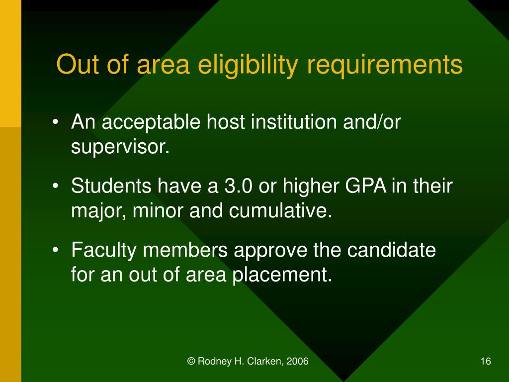 Out of area eligibility requirements