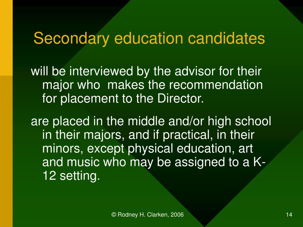 Secondary education candidates