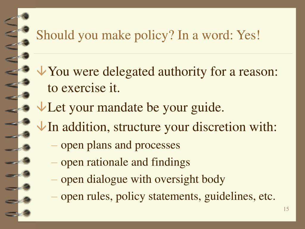 Should you make policy? In a word: Yes!