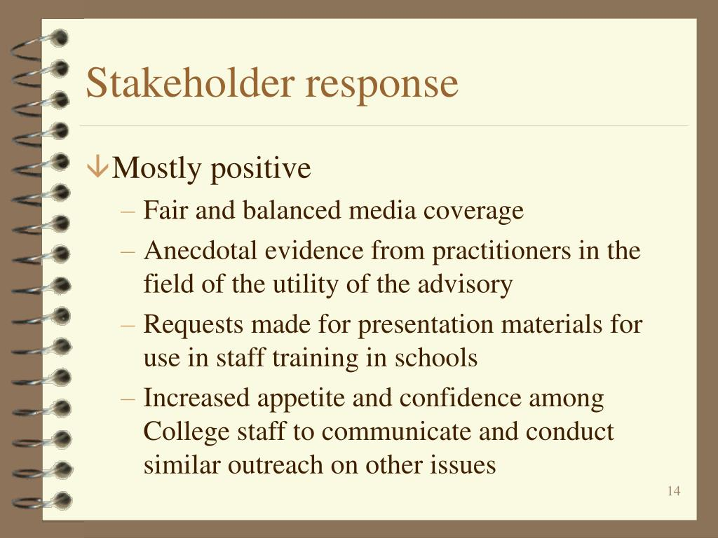 Stakeholder response
