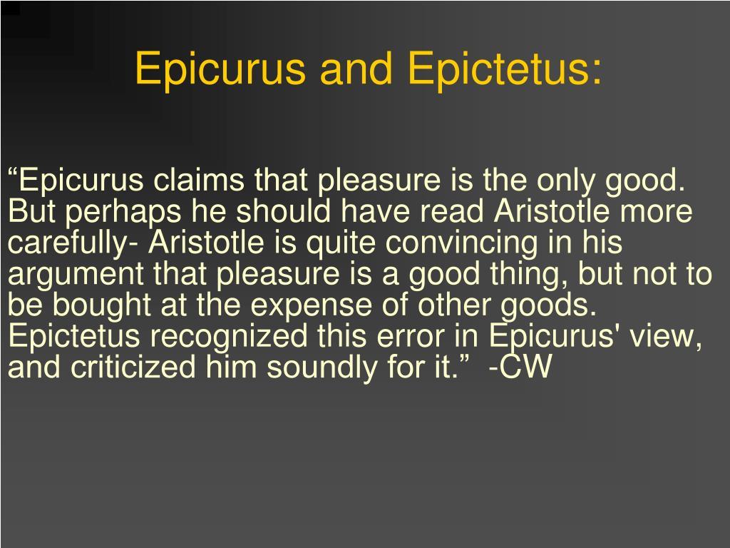 Epicurus and Epictetus: