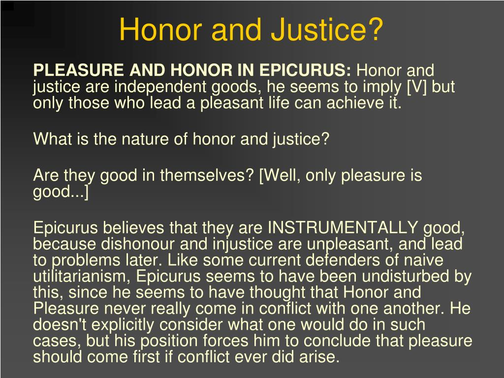 Honor and Justice?