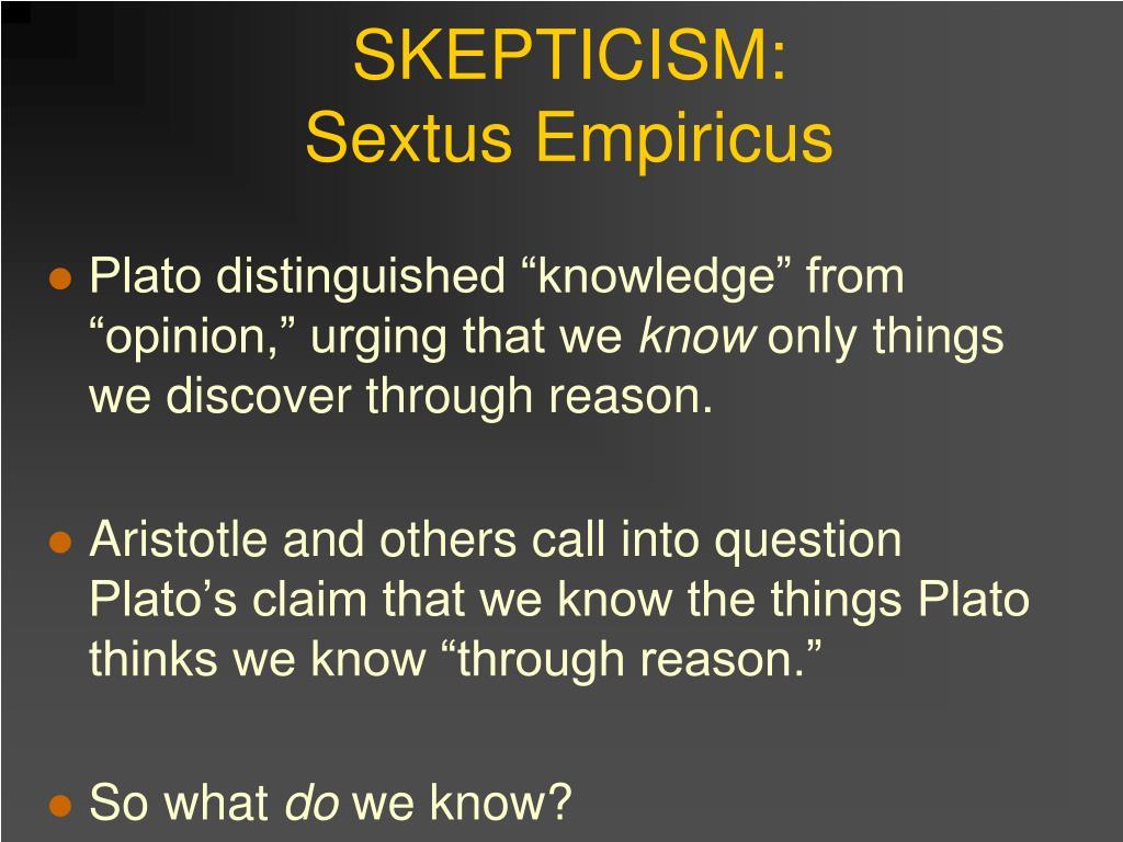 SKEPTICISM: