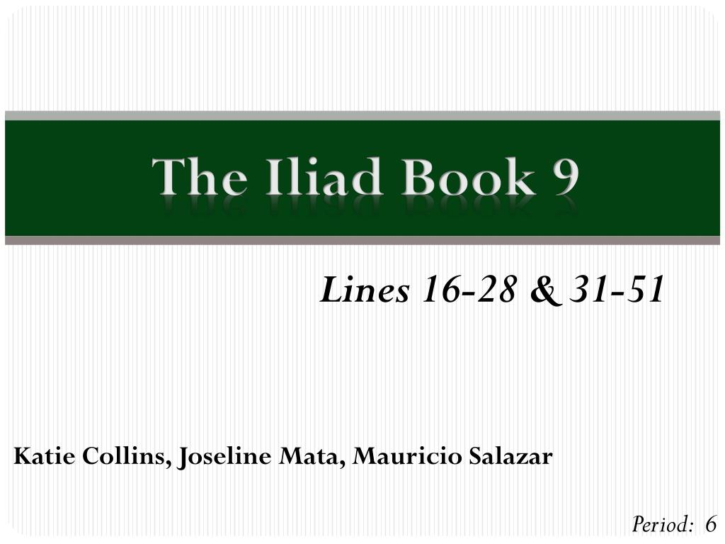 The Iliad Book 9