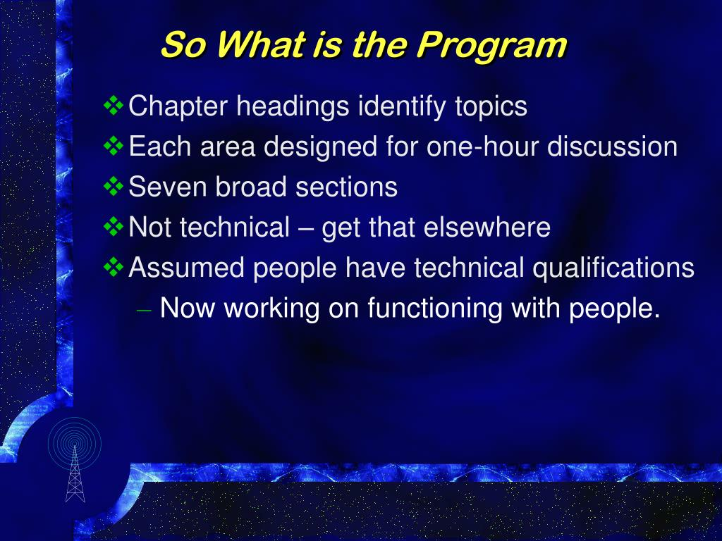 So What is the Program