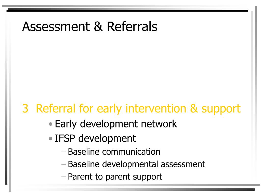 Assessment & Referrals