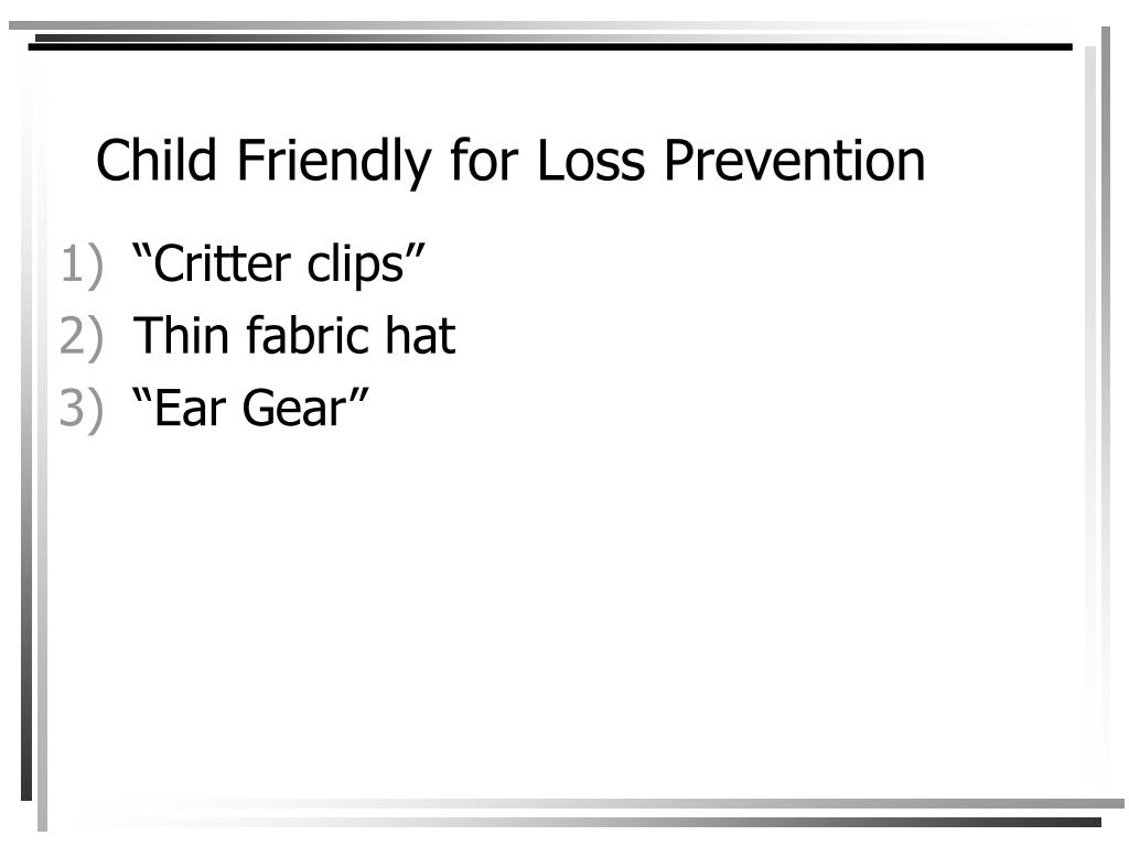 Child Friendly for Loss Prevention