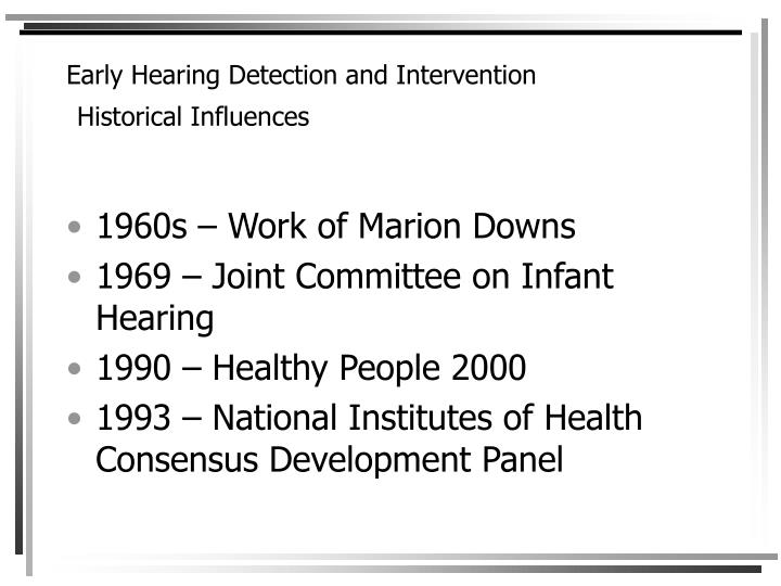 Early hearing detection and intervention historical influences